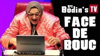 Les Bodin's : Face de Bouc pour les Nuls !
