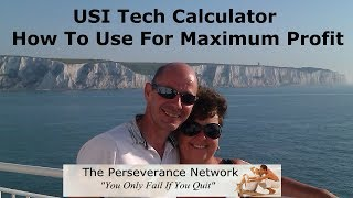 USI Tech Calculator How To Use For Maximum Profit
