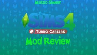 Noticias: Nuevo mod para Los Sims 4//Turbo Careers  Mod Review