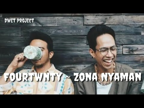 Fourtwnty - Zona Nyaman | Original Song