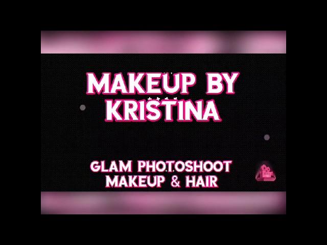 Makeup by Kristina   Glam Photoshoot Makeup & Hair