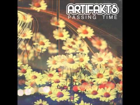 Artifakts - Passing Time