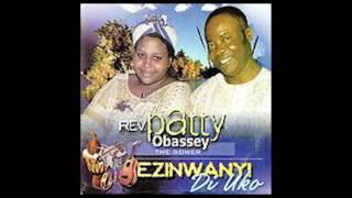 Patty Obasi - Nyere Anyi Aka GOSPEL MUSIC