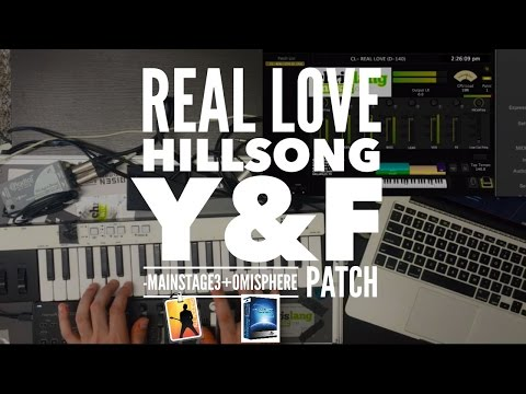 Real Love  Young and Free Mainstage  Omnisphere patch keyboard tutorial Hill Y&F cover