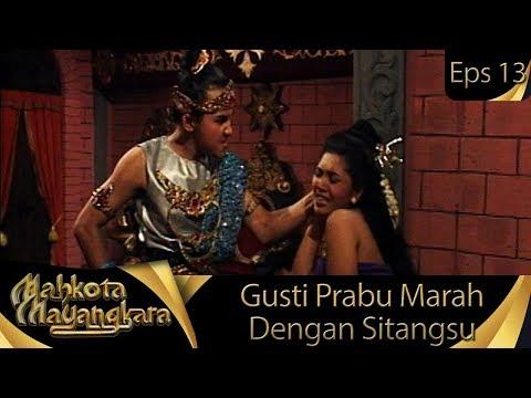 Gusti Prabu Marah Dengan Ra Kuti - Mahkota Mayangkara Eps 13