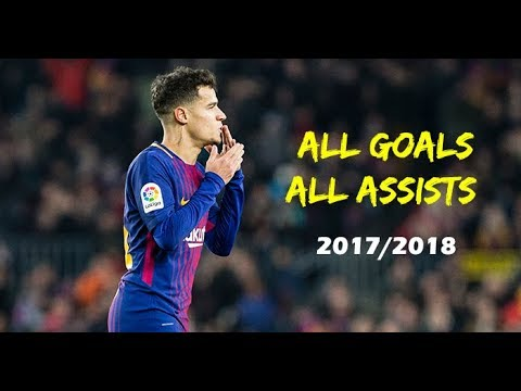 Phillippe Coutinho - ALL GOALS, ASSISTS 2017/2018 FC BARCELONA (HD)