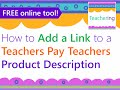 How to Add Links to Teachers Pay Teachers Product Descriptions (TpT Seller Help)
