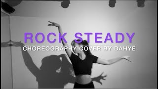 Rock Steady - Aretha Franklin (다혜 Dance cover)