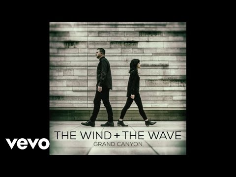 The Wind and The Wave - Grand Canyon (Audio)