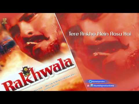 Tere Ankho Mein Aasu Hai  | Jukebox | Raqwala | Anil Kapoor,