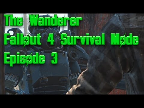 Fallout 4 Survival Mode Episode 3 - You got the right idea - Power Armor.