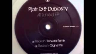 Pjotr G & Dubiosity - Reckon (Truncate