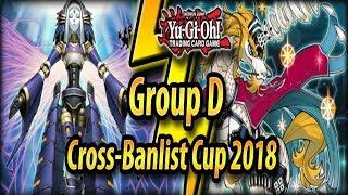 Group D - Cross-Banlist Cup 2018!