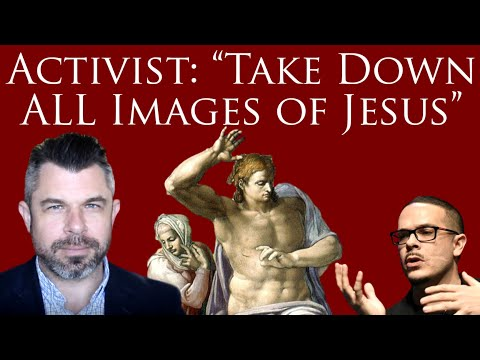 "Activist: ""Take Down ALL Images of Jesus: all murals and stained glass"""