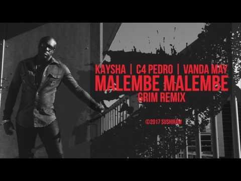 Kaysha - Malembe Malembe (feat. C4 Pedro & Vanda May) | Grim Remix