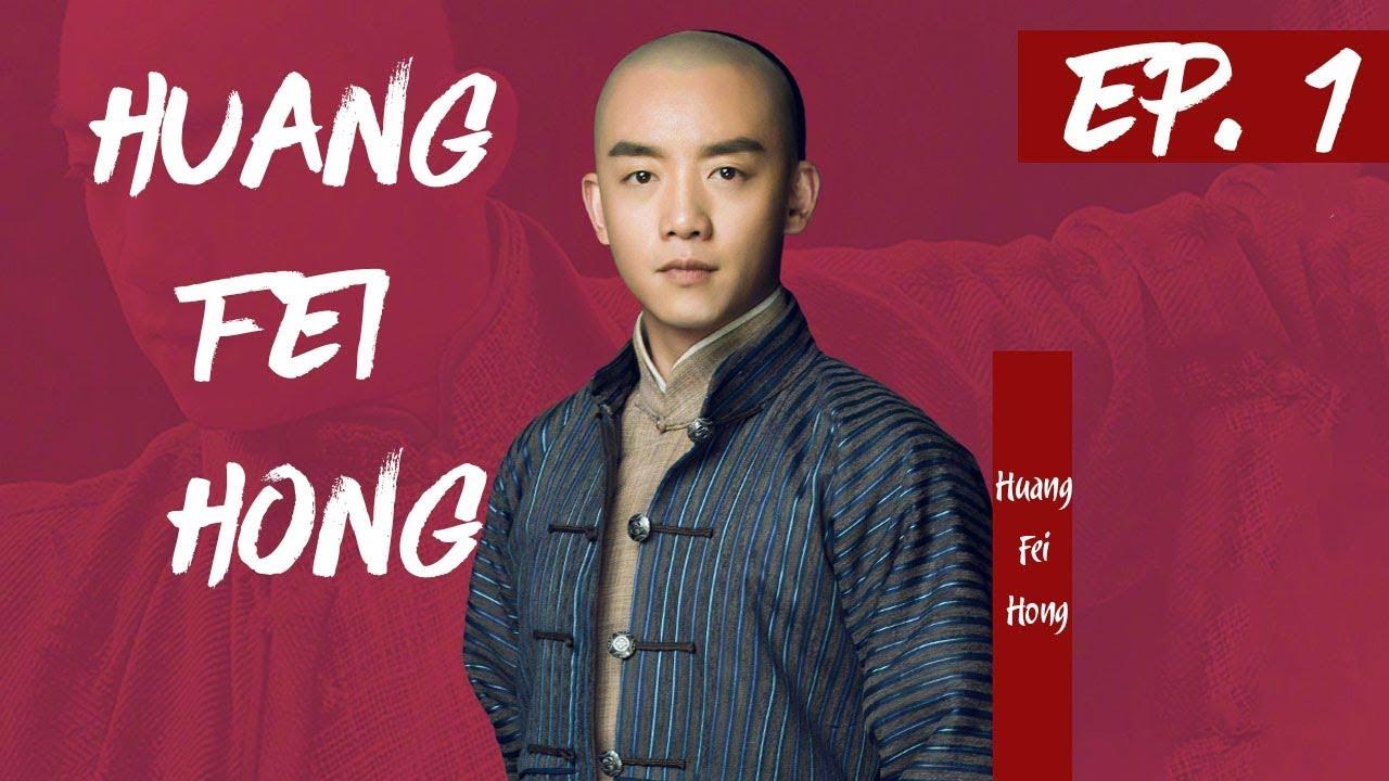 Download 【English Sub】Huang Fei Hong - EP 1 国士无双黄飞鸿 2017  Best Chinese Kung Fu