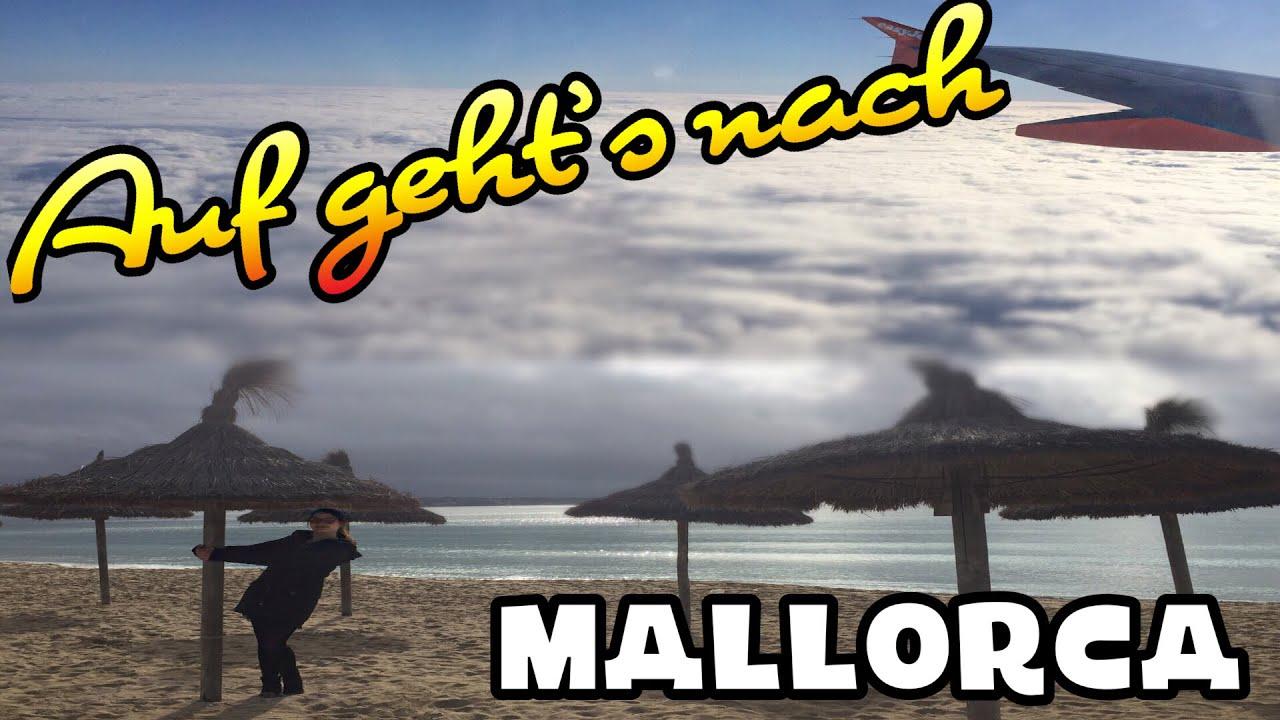 Auf Gehts Nach Mallorca Vlog Youtube