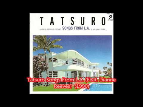 Tatsuro Songs From L.A. (Feat. Dianne Reeves) -Your Eyes