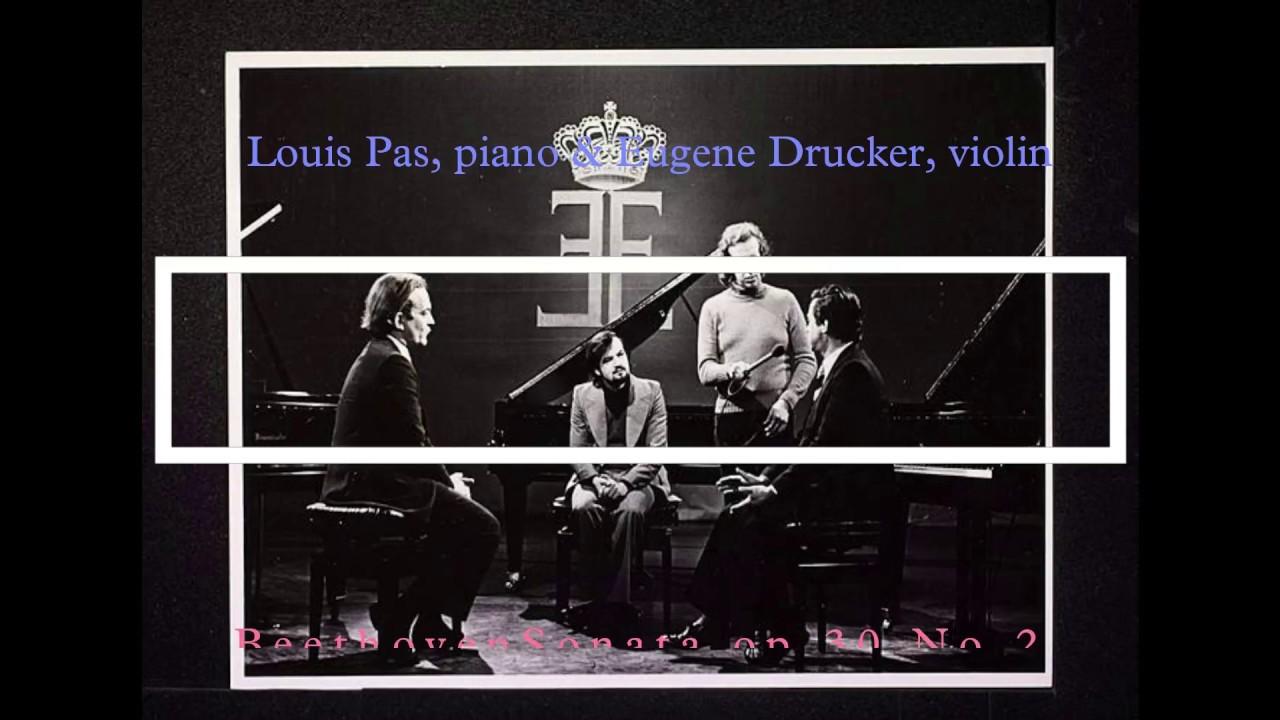 Louis Pas, piano & Eugene Drucker, violin Beethoven Violin Sonata for op   30 No 2