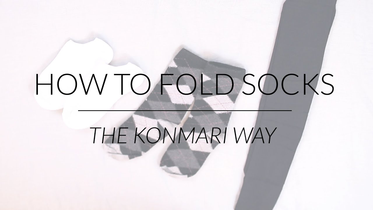 How To Fold Socks Amp Stockings Konmari Method By Marie Kondo Youtube