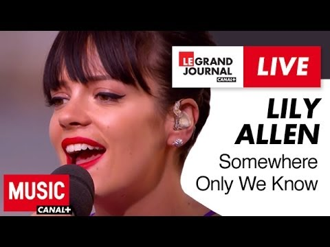 Lily Allen - Somewhere Only We Know - Live du Grand Journal