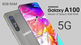 Samsung Galaxy A100 - Ultra Thin, 108MP Selfie Camera, 5G Connectivity | Price, Release Date !