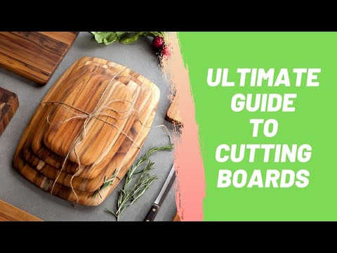 Ultimate Guide to Cutting Boards