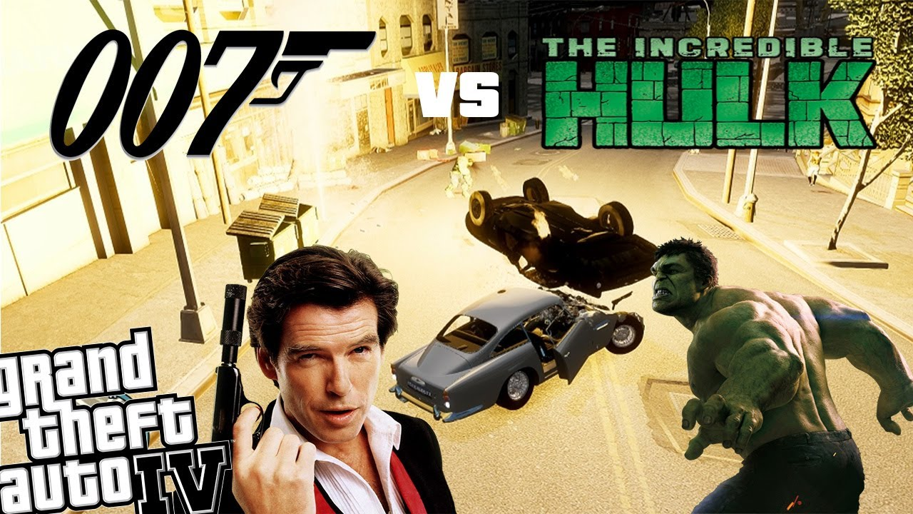 GTA IV Hulk Mod + James Bond Mod - What Will James Bond Do? James Bond vs  Hulk