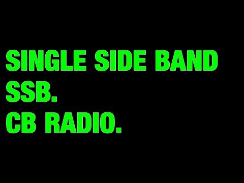 Single Side Band SSB CB Radio Legal And going Strong.