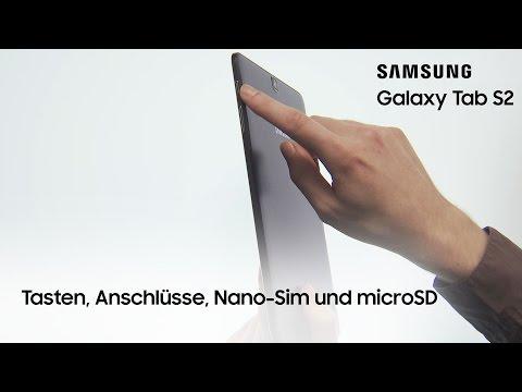 Samsung Galaxy Tab S2: Tasten, Anschlüsse, Nano Sim und microSD