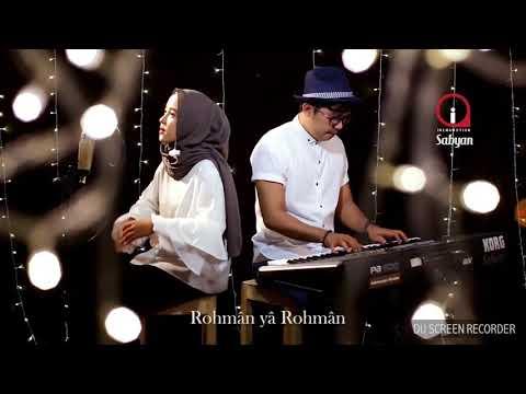 RAHMAN YA RAHMAN COVER BY SABYAN