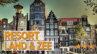 Resort Land & Zee hotel review | Hotels in Scharendijke | Netherlands Hotels