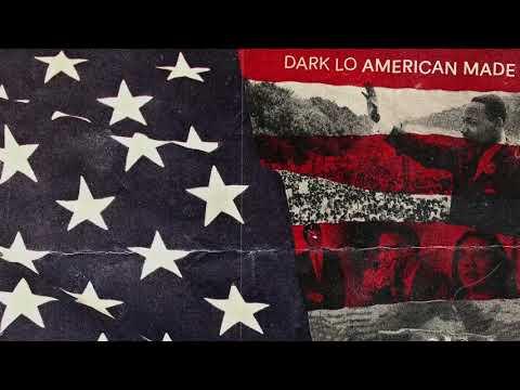 Dark Lo - American Made Ft. Dajah Monae (Official Audio) Mp3