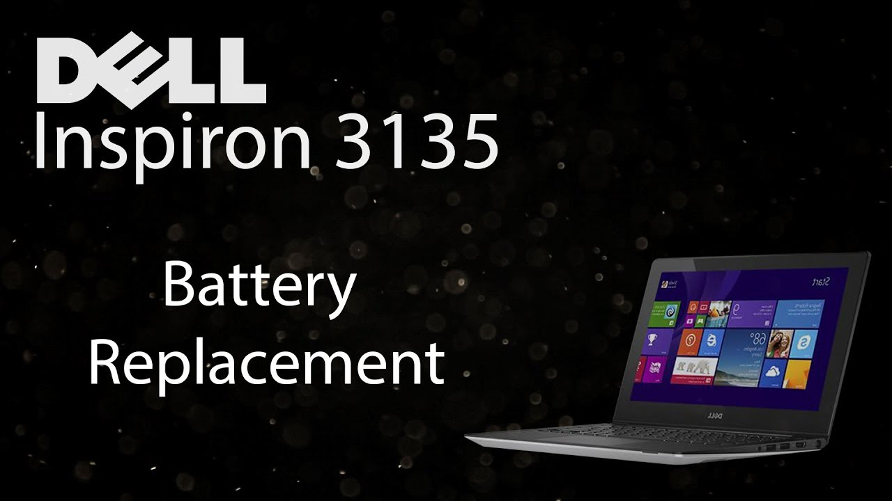 Dell Inspiron 3135 Battery Replacement