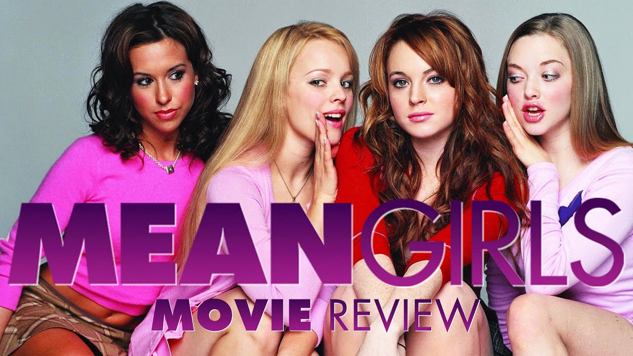 mean girls film review essay The paper analyzes the movie mean girls that effectively depicted high school  life experiences elicit a wide variety of issues and  mean girls - film review.