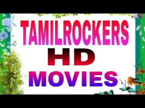 Tamil Rockers HD Movies Download 2018 Apps Video