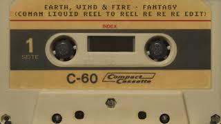 Earth, Wind & Fire - Fantasy (Conan Liquid Reel to reel re re re edit)