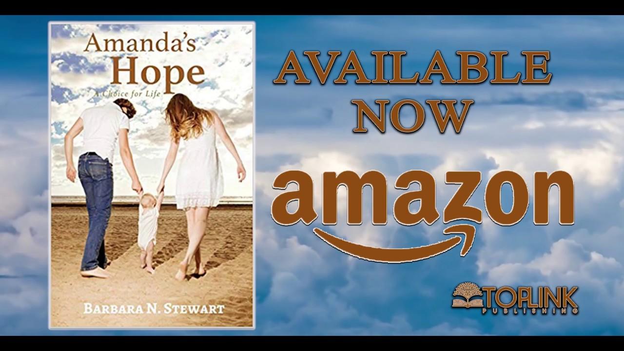 Amandas Hope: A Choice for Life