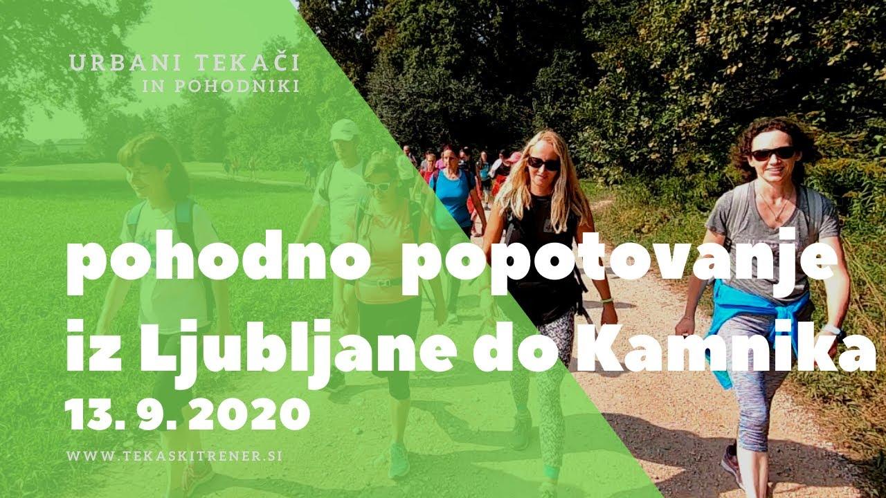 Pohodno popotovanje Ljubljana Kamnik 13/9/20