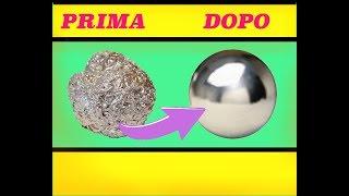Come fare una palla di alluminio *tutorial ita*