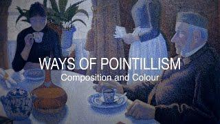 Seurat, Signac, Van Gogh | Composition & Colour