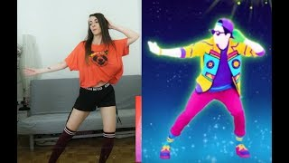 Just Dance 2018: All You Gotta Do (Is Just Dance)