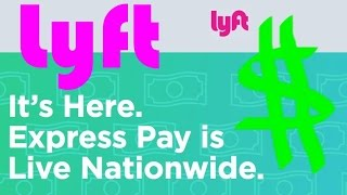 Lyft Express Pay - Explained