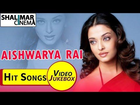Aishwarya Rai Hit Video Songs    Best Collections    Shalimarcinema