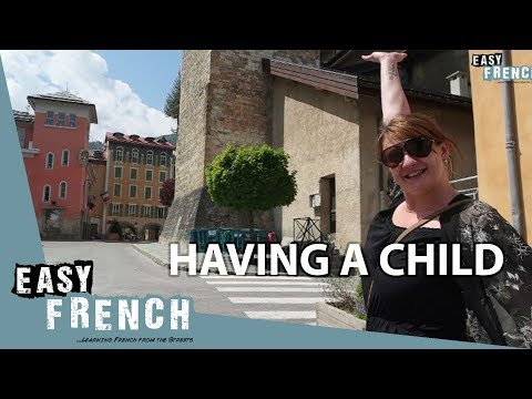 Easy French 69 - Having a child