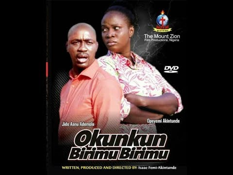 Download Latest Mount Zion Movie OKUNKUN BIRIMUBIRIMU  by Isaac Femi Akintunde now  Showing on Ogongo Tv