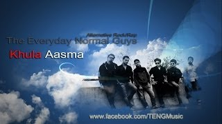 Khula Aasma (खुला आस्मा) - The Everyday Normal Guys