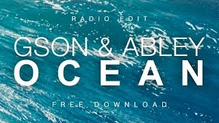 Gson & Abley - Ocean (Radio Edit)