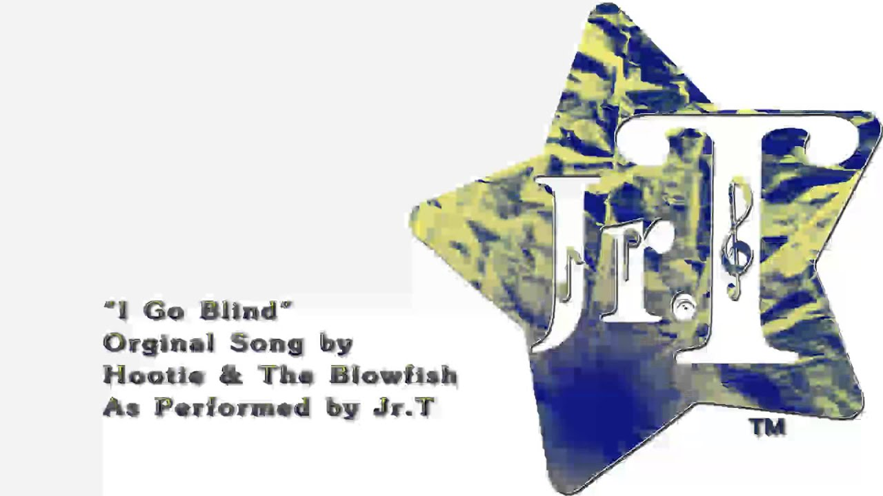 I Go Blind Hootie And The Blowfish Cover By Jr T Youtube