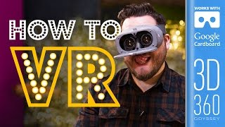 How To Use VR